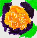 This is the truth 2011 400 x 400mm £250