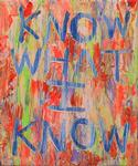 Know What I Know 2010 30cm x 25cm £250